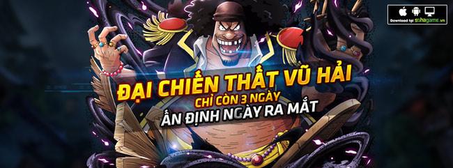 One Piece - Đại Chiến Thất Vũ Hải cuối cùng cũng chịu ra mắt