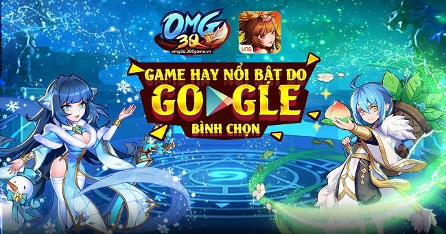 OMG 3Q: Game hay nổi bật do Google bình chọn