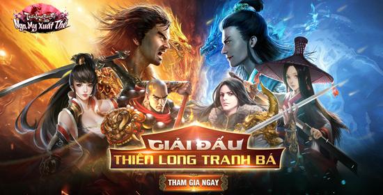 TLBB3D Mobile tái khởi tranh giải đấu Thiên Long Tranh Bá
