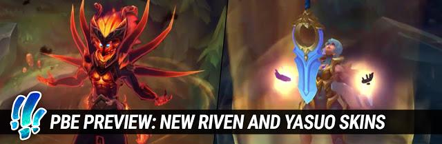 LMHT: Ra mắt trang phục Yasuo và Riven siêu chất