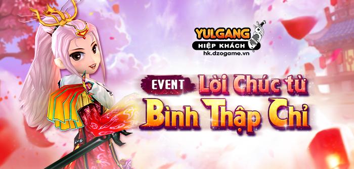 Yulgang Hiệp Khách Dzogame VN Loi Chuc Phuc Cua Binh Thap Chi (06.2021)