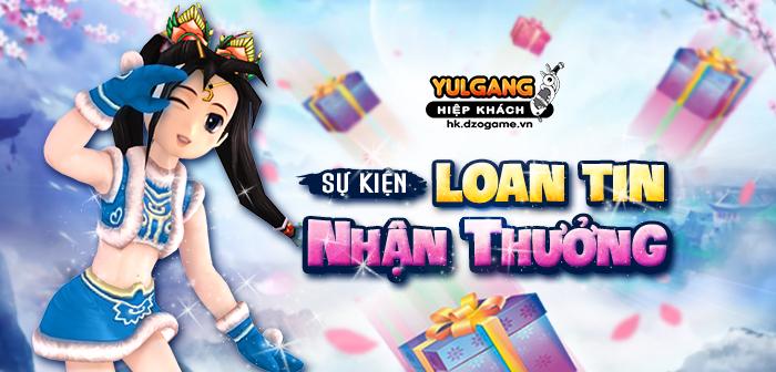 Yulgang Hiệp Khách Dzogame VN Loan Tin Nhan Thuong (07.2021)