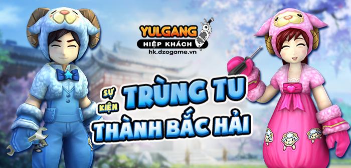 Yulgang Hiệp Khách Dzogame VN [Su Kien] Trung Tu Thanh Bac Hai (07.2021)