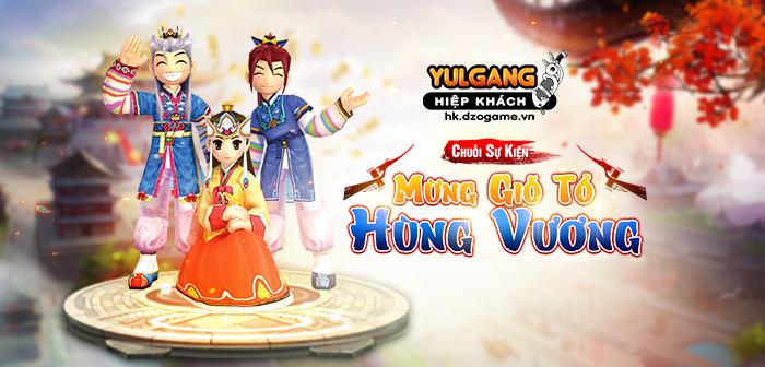 Yulgang Hiệp Khách Dzogame VN [Chuõi sụ kien] Mùng Gio To Hung Vuong (04.2021)