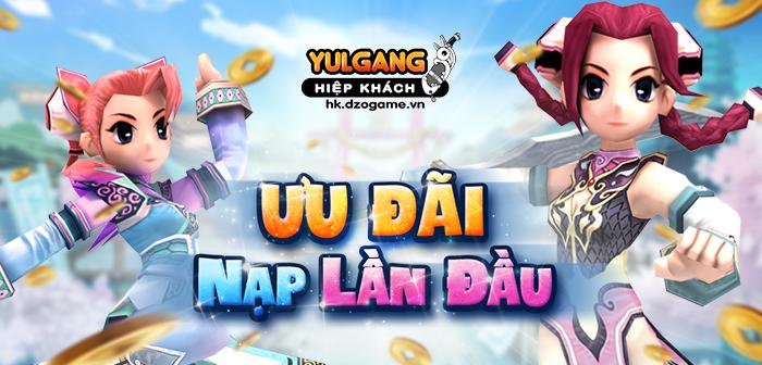 Yulgang Hiệp Khách Dzogame VN [Qua Tang] Nap Lan Dau Mung Gio To Hung Vuong (04.2021)