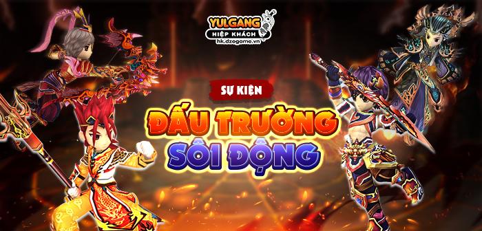 Yulgang Hiệp Khách Dzogame VN Chuoi Su Kien Dau truong soi dong 05.2021