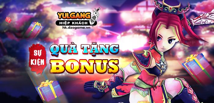 Yulgang Hiệp Khách Dzogame VN [Su Kien] Qua tang Bonus (24/09/2021)