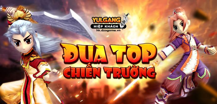 Yulgang Hiệp Khách Dzogame VN [Chuoi Su Kien] Dua Top Chien Truong (08.2020)