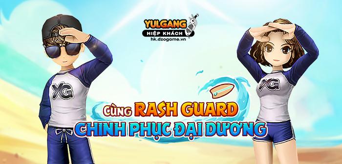 [Trang Phục Hiệu Ứng] Cùng Rash Guard chinh phục Đại Dương - 30/07/2020