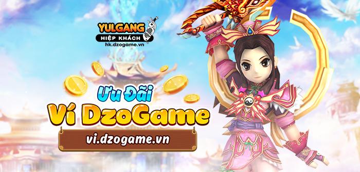 Yulgang Hiệp Khách Dzogame VN Uu dai Hoan Tien Khi Su Dung Vi DzoGame (05.2021)