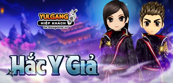 Yulgang Hiệp Khách Dzogame VN [Trang Phuc Hieu Ung] Hac Y Gia (07.2021)