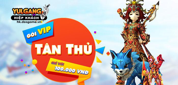 [Thông tin] [Đông Lãnh Điện] Gói VIP Tân Thủ (08/10/2021)