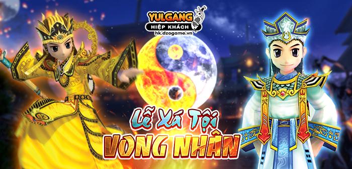 Yulgang Hiệp Khách Dzogame VN Le Xa Toi Vong Nhan (06.2021)