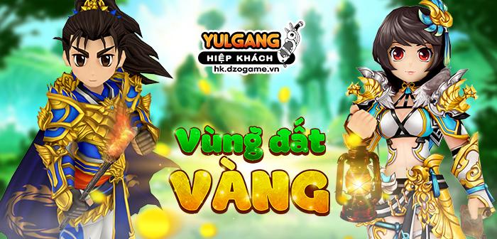 Yulgang Hiệp Khách Dzogame VN [Danh rieng Yen Phi Gia] Vung Dat Vang
