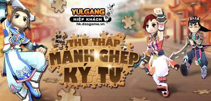 Yulgang Hiệp Khách Dzogame VN [Su Kien] Thu Thap Manh Ghep Ky Tu (07.2021)