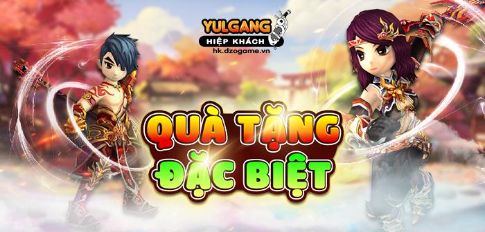 Yulgang Hiệp Khách Dzogame VN [Yen Phi Gia] Qua Tang Dac Biet (06.2021)