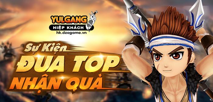 Yulgang Hiệp Khách Dzogame VN [Dong Lanh Dien] Dua TOP Nhan Thuong (14/10/2021)