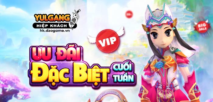 Yulgang Hiệp Khách Dzogame VN Uu Dai Dac Biet Cuoi Tuan (25/09/2021)
