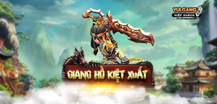 [Giai dau] Giang Ho Kiet Xuat (Quy II)