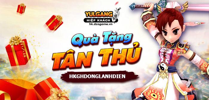 Yulgang Hiệp Khách Dzogame VN [Dong Lanh Dien] Qua Tang Tan Thu 10/2021