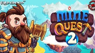 """Mine Quest 2 - Game đào vàng kiểu mới cực dễ """"nghiện"""""""