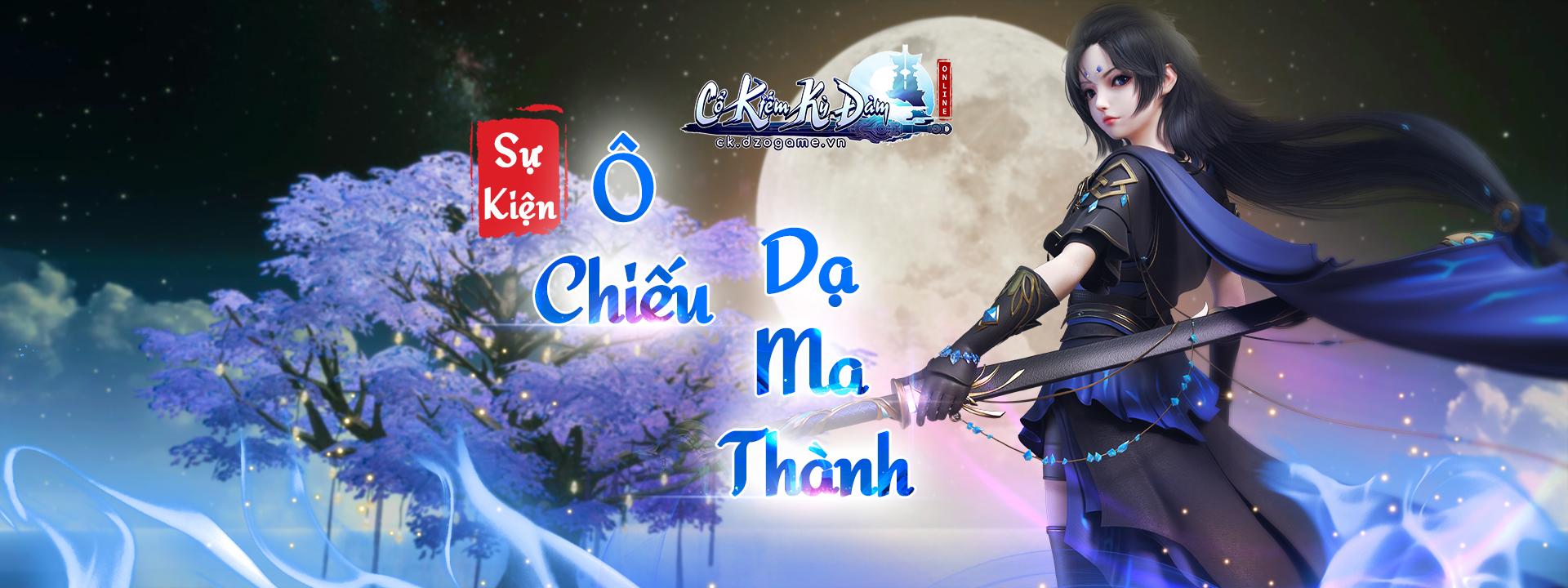 banner top ĐẠI CHIẾN Ô CHIẾU DẠ MA THÀNH