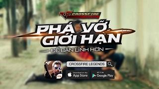 Crossfire Legends tiếp tục gây sốt với clip Nghĩa Khí Anh Hùng