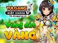 Yulgang Hiệp Khách Dzogame VN - [Dành riêng Yến Phi Gia] Ưu Đãi Vùng Đất Vàng (04.2021) - 16042021