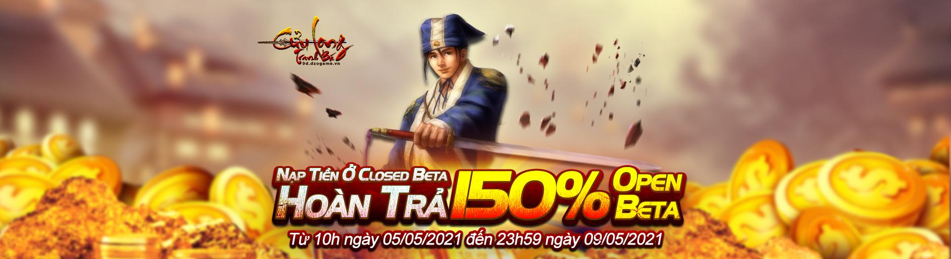 image Khi tham gia nạp tiền vào Game tại ClosedBeta sẽ được hoàn trả 150% giá trị vào Game tại OpenBeta