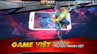 Game Việt Hesman Legend sẽ thử nghiệm vào ngày 12/6