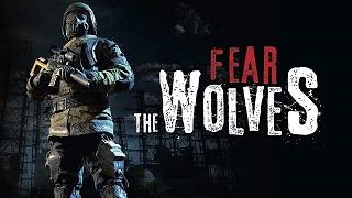 Fear the Wolves: hé lộ tựa FPS hậu tận thế cực hot từ cha đẻ STALKER