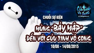 Cùng Baymax phiêu lưu trong thế giới Cửu Tinh Vô Song