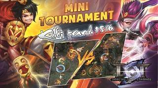 Mini Tournament DOT chính thức khởi tranh vào ngày 15/6