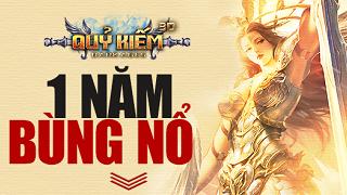 Hành trình 1 năm Quỷ Kiếm 3D chinh phục làng game Việt
