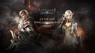 Phải đến cuối tháng game thủ Việt mới có thể chơi được Lineage II: Revolution