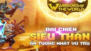 Warriors of The World chính thức ra mắt vào hôm nay