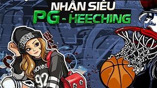 Bóng Rổ Mobi VNG: Game thủ Việt săn đón PG Heeching cực xịn cực xinh