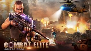 Combat Elite: Border Wars – tựa game FPS kết hợp nhập vai cực độc đáo