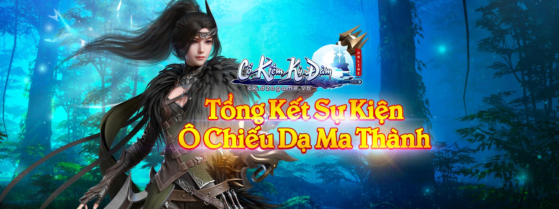 banner top TỔNG KẾT SỰ KIỆN Ô CHIẾU DẠ MA THÀNH