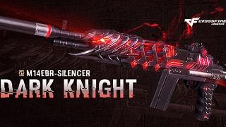CrossFire Legends – M14EBR-S Dark Knight tham chiến