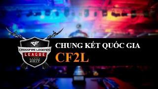 Chung Kết Quốc Gia CF2L ngày 25.6 – Hoành tráng và đúng chuẩn eSport