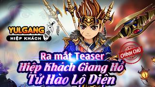 Hiệp Khách Giang Hồ - ra mắt trang teaser giành riêng cho sever Việt Nam cùng với sự xuất hiện của nhân vật mới!