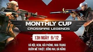 Cộng đồng CrossFire Legends háo hức tham dự Monthly Cup tháng 12 tại 7 tỉnh thành khắp Việt Nam