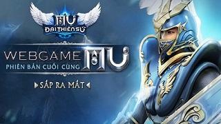 Webgame MU Đại Thiên Sứ chuẩn bị ra mắt ở Việt Nam