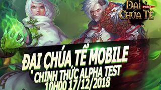 Đại Chúa Tể Mobile ấn định thời điểm thử nghiệm Alpha Test 17/10