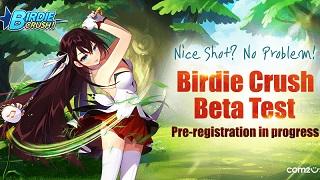 Birdie Crush bất ngờ mở cửa cho game thủ toàn cầu trải nghiệm