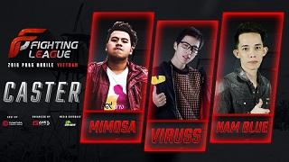 ViruSs và Mimosa cùng dàn caster khủng góp mặt tại Fighting League 2018 PUBG Mobile Vietnam