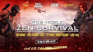 Cộng đồng rủ nhau tham chiến Zen Survival Cup từ ngày 9/7 – 15/7