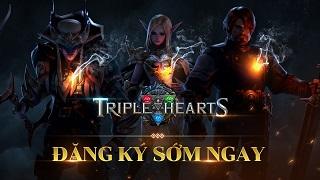 Triple Hearts: bom tấn đối kháng đồ họa khủng đã mở cửa đăng ký sớm