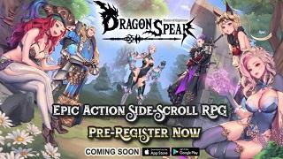 Dragon Spear – siêu phẩm ARPG 3D cực đẹp vừa ấn định ngày ra mắt